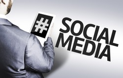Business man with the text Social Media in a concept image