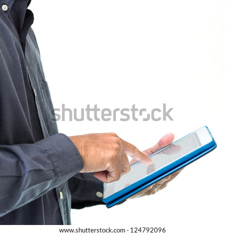 Business man working with a tablet pc isolated on white background