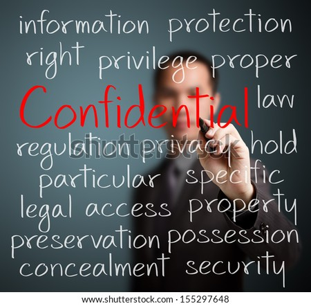 business man writing confidential concept