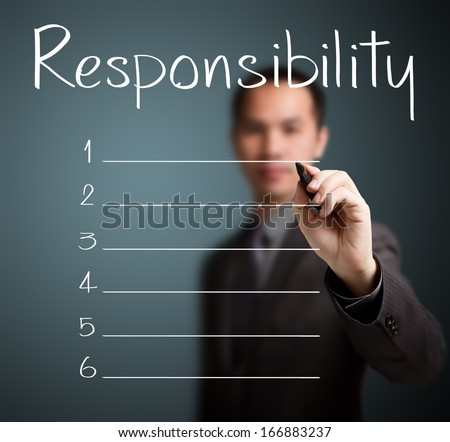 business man writing responsibility list in blank