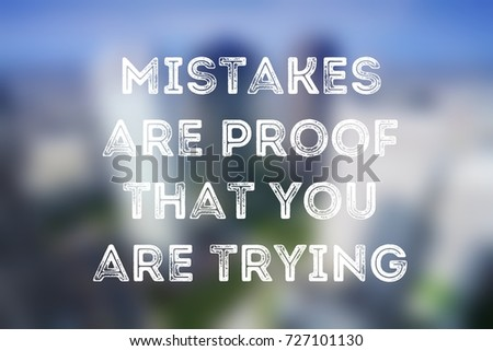 Business motivational poster - startup inspiration. Mistakes are proof that you are trying. #727101130