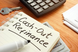 Business photo shows hand written text cash out refinance