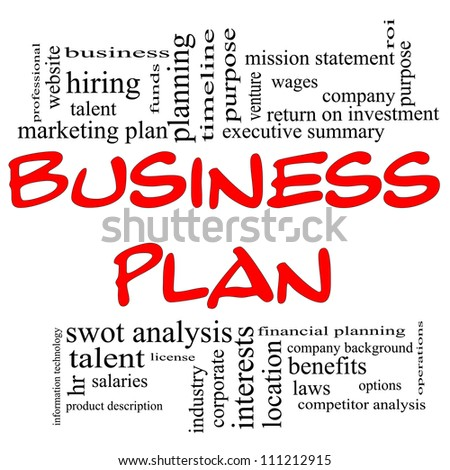 Business Plan Word Cloud Concept in red letters with great terms in black such executive summary, mission statement, benefits, planning and and more.