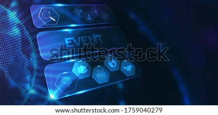 Business, Technology, Internet and network concept. Young businessman working on a virtual screen of the future and sees the inscription: Event  3d illustration