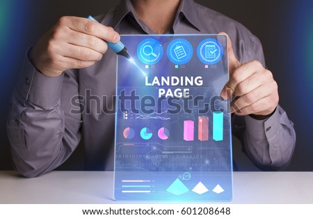 Business, Technology, Internet and network concept. Young businessman working on a virtual screen of the future and sees the inscription: Landing page #601208648