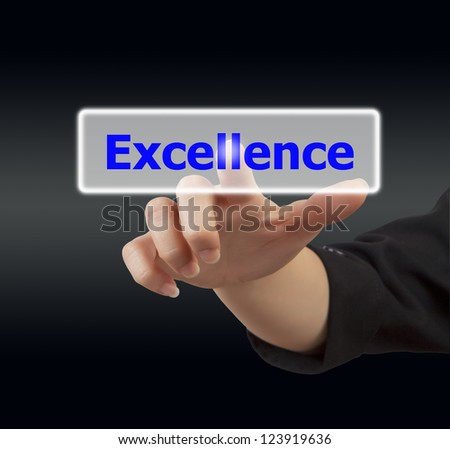 business woman hand touching on excellence button