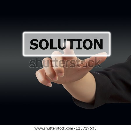 business woman hand touching on solution button