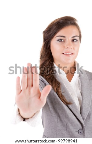 Business woman making stop sign, isolated