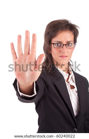 Business woman making stop sign - isolated over white