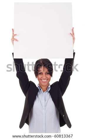 Business woman standing and holding a white empty billboard
