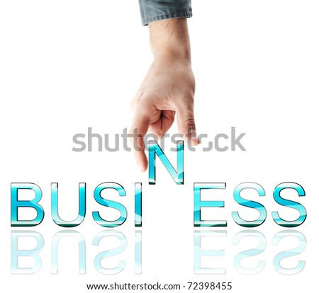 Business word made by male hand