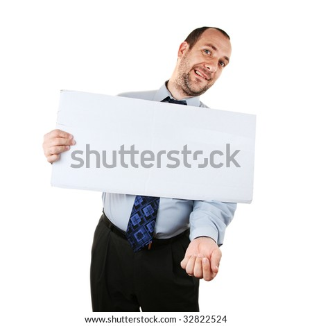 Businessman begging for help with white cardboard sign, isolated over white background