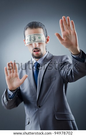 Businessman blinded with money