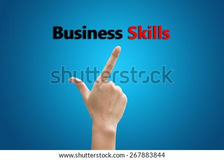 Businessman hand pointing Business Skills