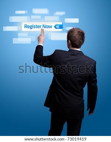 Businessman hand pressing register now button.
