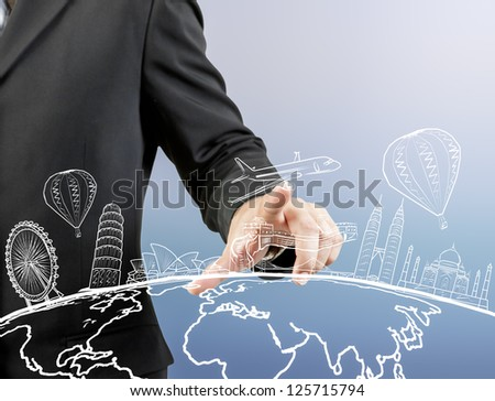 businessman hand touch the dream travel around the world