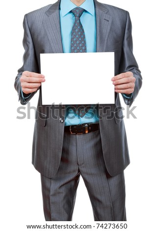 businessman holding a blank white board, signboard, showing an emty bill board against white background