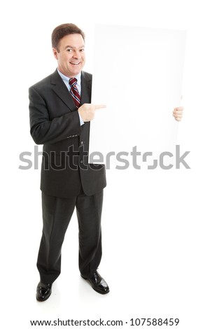 Businessman holding blank white sign.  Ready for your text.  Full body isolated on white.