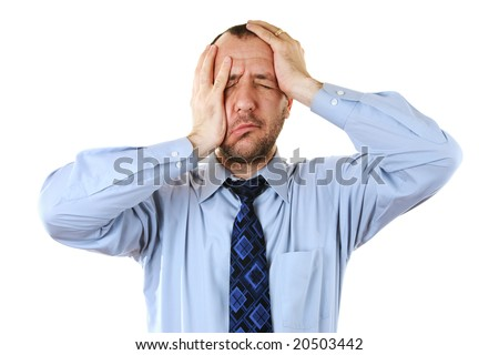 Businessman in depression with hands on head, isolated over white