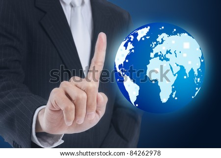 businessman pressing globe ,touch screen button