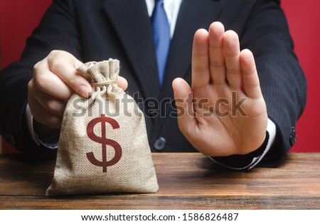 Businessman refuses to give a money bag. Refusal to grant loan mortgage, bad credit history. Refuses to cooperate. Economic sanctions, confiscation funds, deductions and fines. Financial difficulties