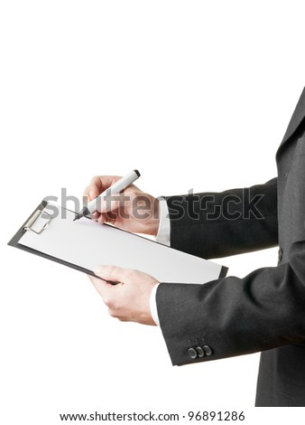 Businessman takes notes on clipboard with copyspace isolated on white background