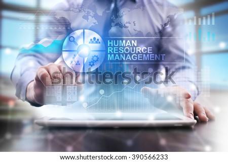 businessman using modern tablet computer. human resources management concept. business technology and internet concept.