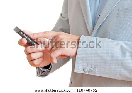 Businessman using smart phone.Isolated on white