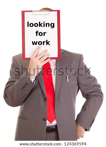 Businessman with clipboard: looking for work