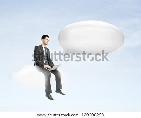 businessman with laptop sitting on cloud and bubble talk