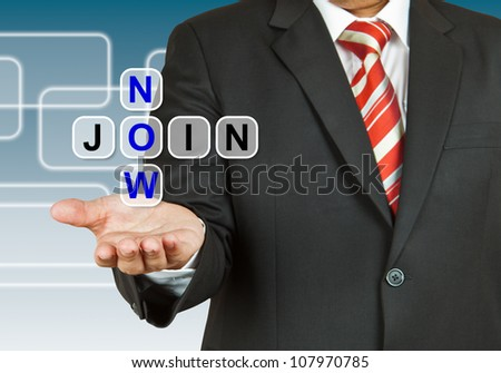 Businessman with wording Join Now