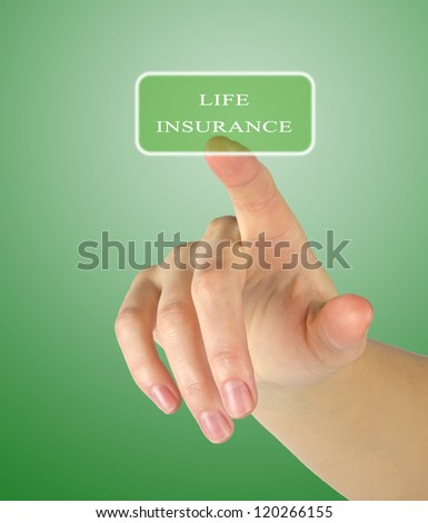 Button for life insurance