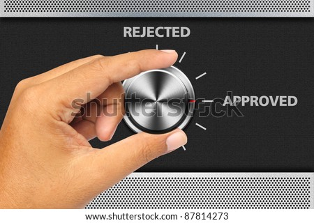 Button Selector Approved Word by hand on the metal panel