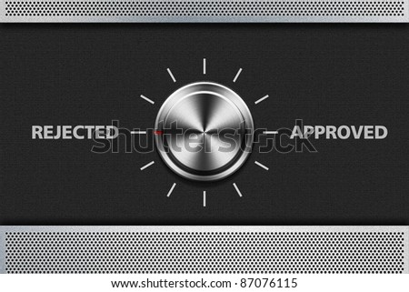 Button Selector Rejected Word on the metal panel - stock photo
