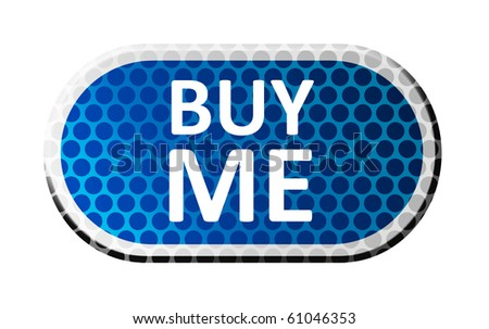 save to a lightbox please login to organize photos in lightboxes you ...: shutterstock.com/pic-61046353/stock-photo-buy-me-blue-button-over...