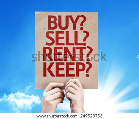 Buy? Sell? Rent? Keep? card with sky background
