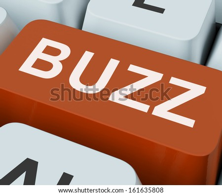 Buzz Key Showing Awareness Exposure And Publicity - stock photo