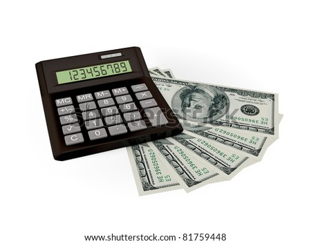 Calculator and dollars. 3d rendered. Isolated on white background.