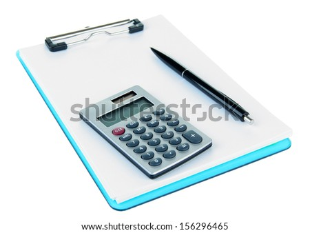 Calculator and pen on folder with paper isolated on white