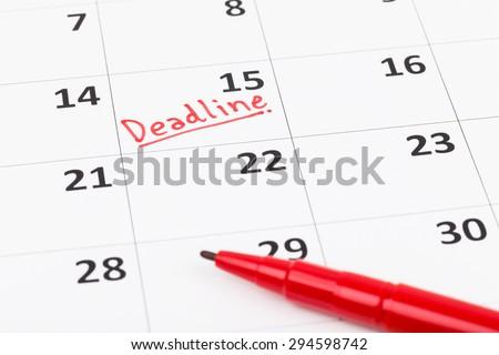 Calendar and deadline written with red pen