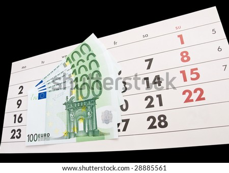 Calendar and several one hundred euro bills