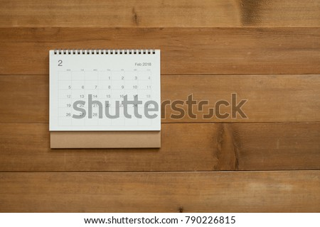 Calendar February 2018 on wooden background view from above with copy space #790226815