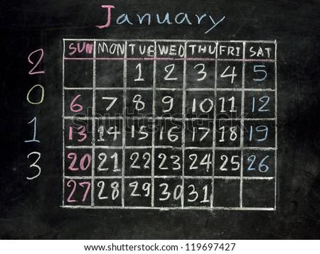 "calendar ""January 2013"" on a blackboard"