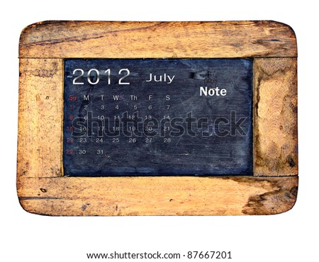 Calendar 2012, July on Old small blackboard isolate on white background