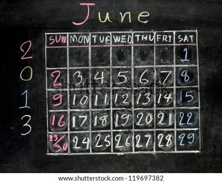 "calendar ""june 2013"" on a blackboard"