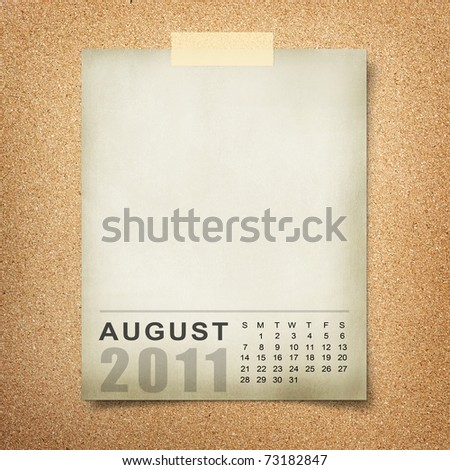 Calendar 2011 Note paper pined on cork board. august
