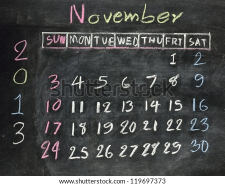 "calendar ""november 2013"" on a blackboard"
