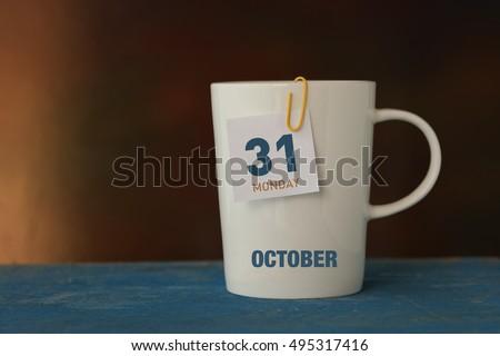 Calendar: 31 OCTOBER MONDAY