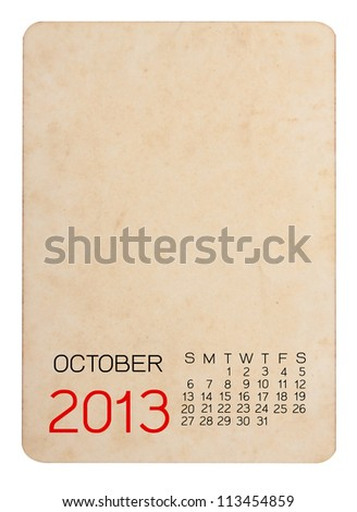 Calendar 2013 on the Empty old photo