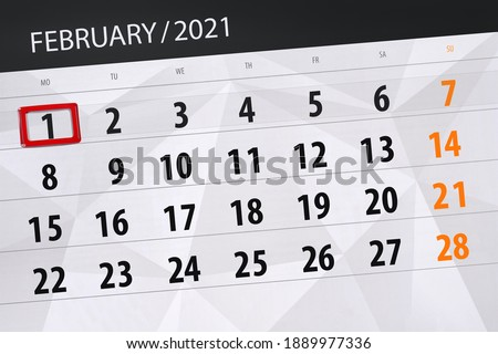 Calendar planner for the month february 2021, deadline day, 1, monday. Stock photo ©
